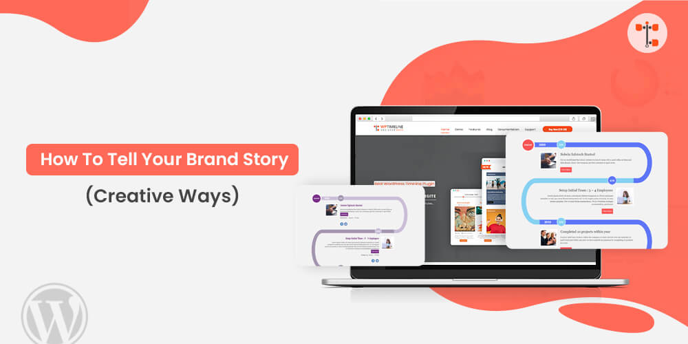 How To Tell Your Brand Story? [7 Creative Ways]
